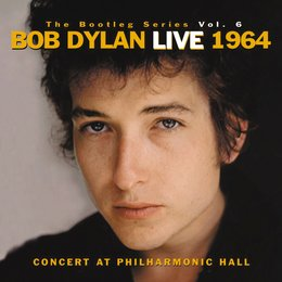 Dylan, Bob: Live 1964 - Concert At Philharmonic Hall (The Bootleg Series Vol. 6) Poster