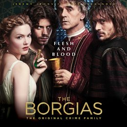 Borgias - Sex. Macht. Mord. Amen. (2. Staffel), Die / Jeremy Irons / David Oakes / François Arnaud / Holliday Grainger Poster