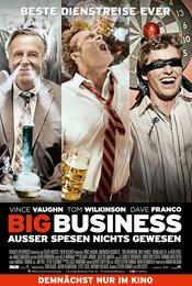 Big Business - Außer Spesen nichts gewesen