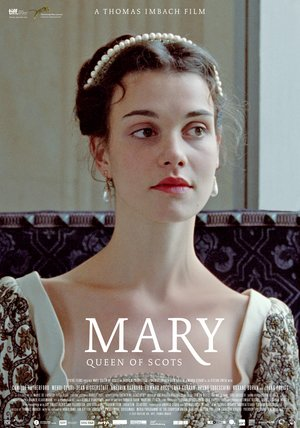 Mary - Queen of Scots Poster