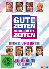 Gute Zeiten, schlechte Zeiten - Die große Jubiläums-DVD (2 Discs) Poster