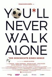 You'll Never Walk Alone - Die Geschichte eines Songs