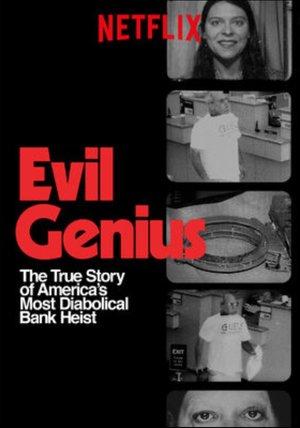 Evil Genius: Die wahre Geschichte des grausamsten Banküberfalls in den USA Poster