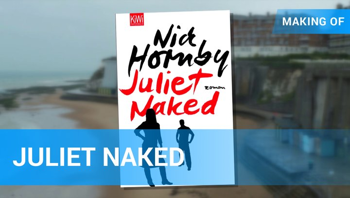 Juliet Naked - Making Of (Mini) Poster