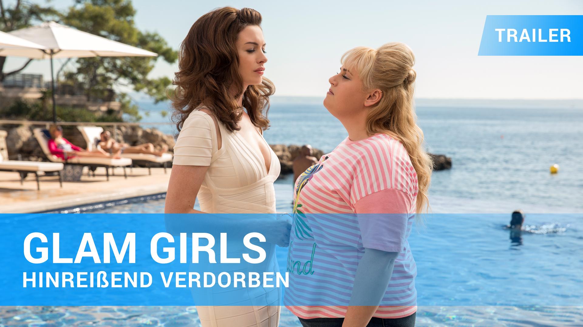Glam Girls Hinreißend verdorben Trailer Deutsch