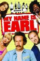 Poster My Name Is Earl