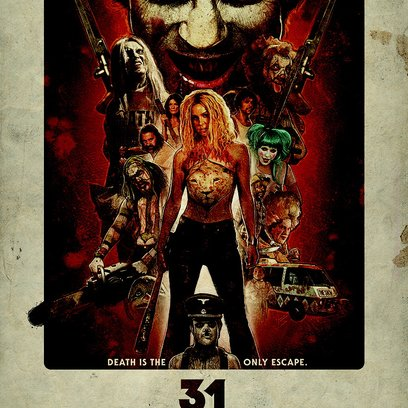 31 - A Rob Zombie Film / 31 Poster