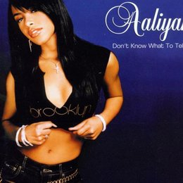 Aaliyah / Don't Know What To Tell Ya Poster