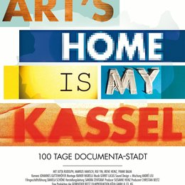 Art's Home Is My Kassel - 100 Tage documenta-Stadt / Arts Home is my Kassel - 100 Tage documenta-Stadt / Arts Home is my Kassel Poster