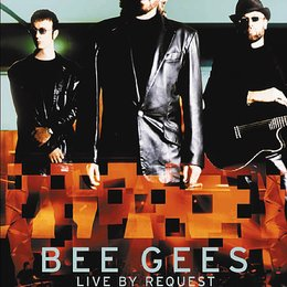 Bee Gees / Live By Request / Bee Gees - Live By Request, The Poster