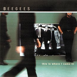 Bee Gees / This Is Where I Came In Poster