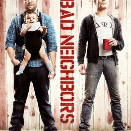 Bad Neighbours / Bad Neighbors / Neighbors Poster