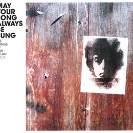 Diverse: May Your Song Always Be Sung - The Songs Of Bob Dylan Vol. 3 Poster