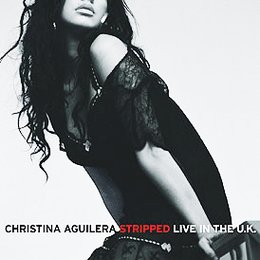 Christina Aguilera - Stripped: Live in the U.K. Poster