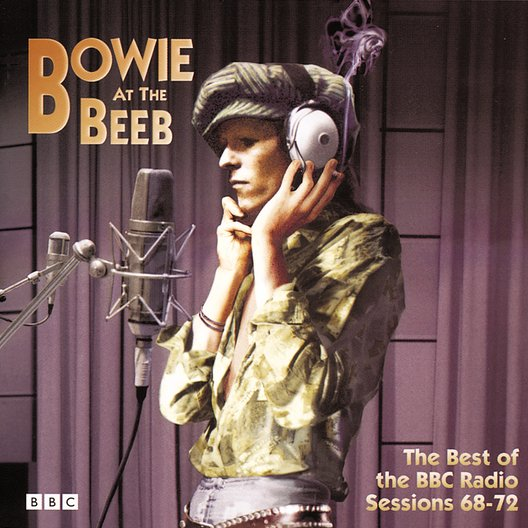 Bowie, David / At The Beeb / The Best Of The BBC Radio Session 68-72 Poster