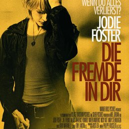 Fremde in dir, Die / Brave One, The Poster