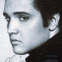 Presley, Elvis / Mike Evans - Bilder aus dem Elvis-Presley-Archiv in Graceland / Bildband Poster