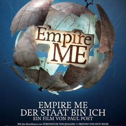 Empire Me - Der Staat bin ich / Empire Me Poster