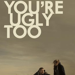 youre-ugly-too-1 Poster