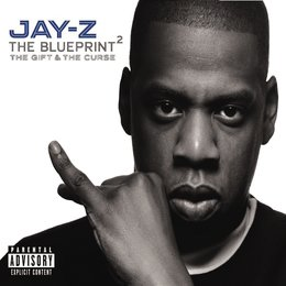Jay-Z / The Blueprint 2 - The Gift & The Curse Poster