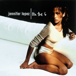 Lopez, Jennifer: On the 6 Poster