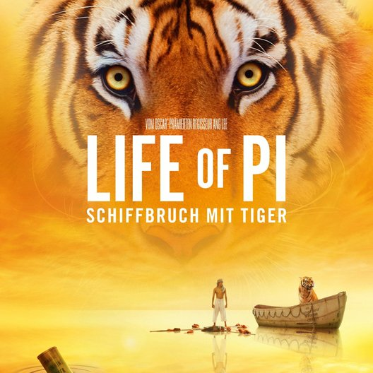 Life of Pi - Schiffbruch mit Tiger / Life of Pi: Schiffbruch mit Tiger