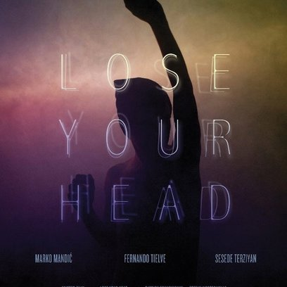 Lose Your Head Poster