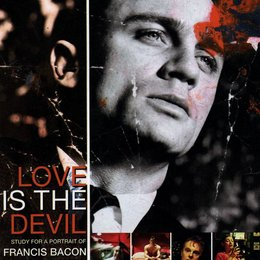 Love is the Devil - Studie für ein Porträt von Francis Bacon / Love is the Devil - Study for a Portrait of Francis Bacon Poster