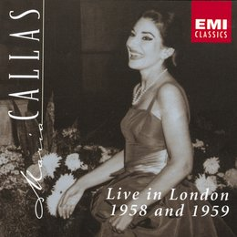 Callas, Maria / Live In London 1958 And 1959 Poster