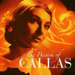 Callas, Maria: The Passion Of Callas Poster
