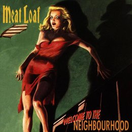 Meat Loaf: Welcome To The Neighbourhood Poster
