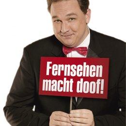 Kalkofe, Oliver / Fernsehen macht doof! Poster