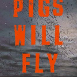 Pigs Will Fly Poster