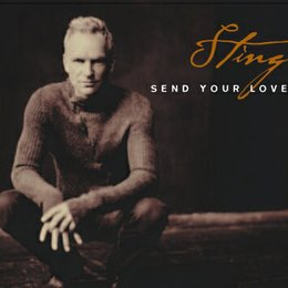 Sting: Send Your Love (Version 1) Poster