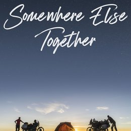 Somewhere Else Together Poster