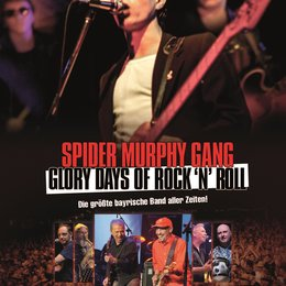 Spider Murphy Gang - Glory Days of Rock'n'Roll Poster