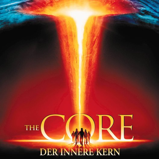 Core - Der innere Kern, The Poster