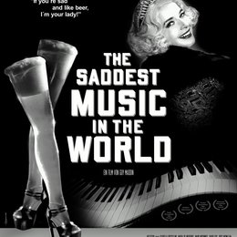 Saddest Music in the World, The Poster
