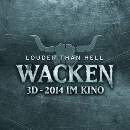 Wacken 3D - Der Film / Wacken 3D - Louder than Hell Poster