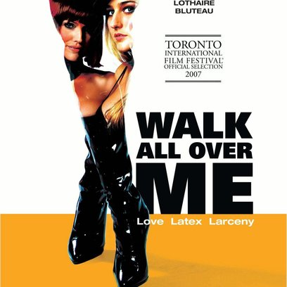 Walk All Over Me - Liebe, Latex, Lösegeld Poster