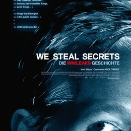 We Steal Secrets: Die WikiLeaks Geschichte / We Steal Secrets: The Story of WikiLeaks Poster