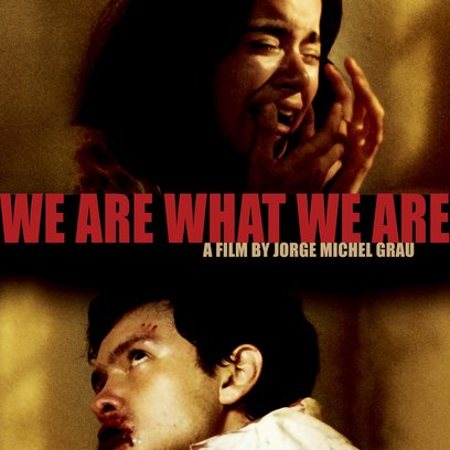 Wir sind was wir sind / We Are What We Are / Somos lo que hay (AT) Poster