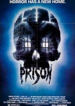 Prison - Rückkehr aus der Hölle Poster