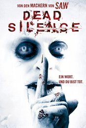 Dead Silence - Ein Wort und du bist tot