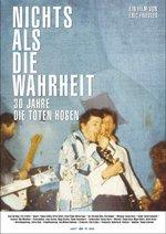 Die Toten Hosen - Nichts als die Wahrheit: 30 Jahre Die Toten Hosen Poster