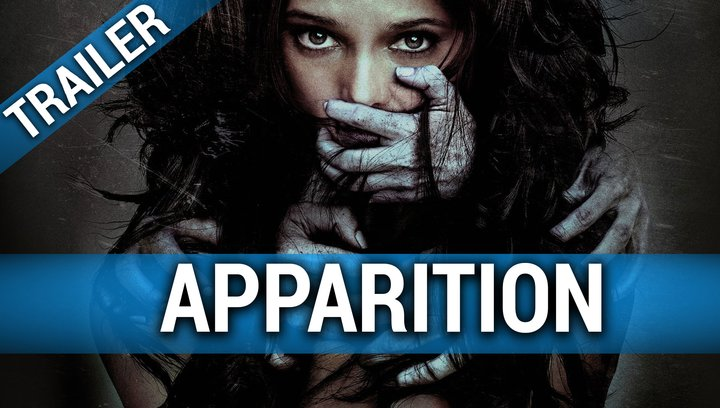 The Apparition - Dunkle Erscheinung (VoD-/BluRay-/DVD-Trailer) Poster