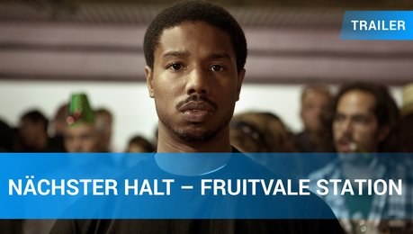 Nächster Halt Fruitvale Station - Trailer Deutsch Poster