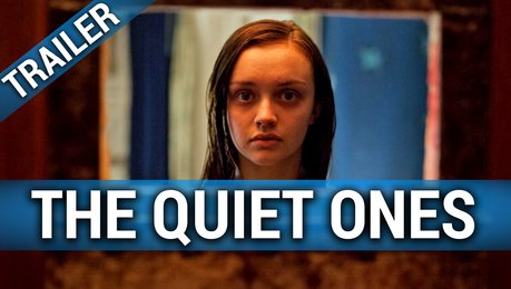 The Quiet Ones (OmU) - Trailer Poster