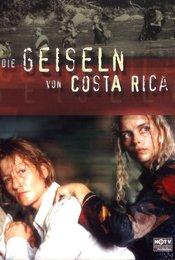Die Geiseln von Costa Rica