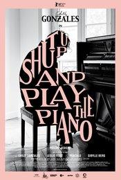 Shut up &amp&#x3B; Play the Piano